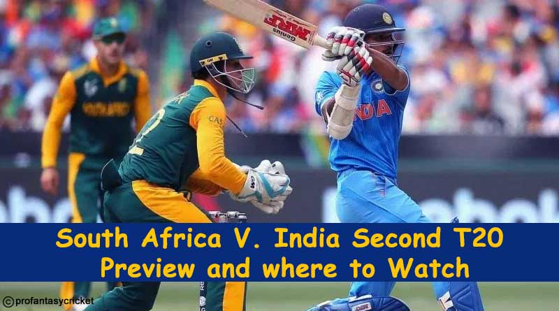 South Africa VS India Second T20 Preview and where to Watch