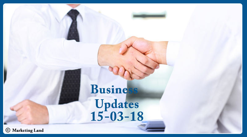 India business news headlines 15th March 2018