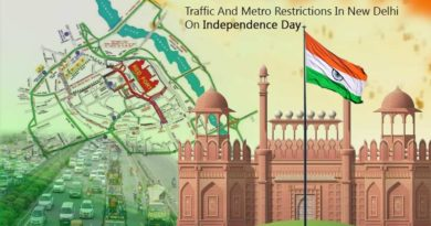 Traffic restrictions in Delhi on 15 August 2021 – Independence Day