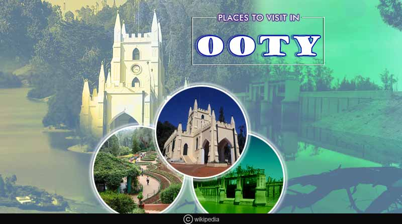 five best places to visit in Ooty