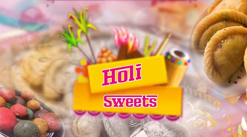 Famous Holi Sweets in hindi