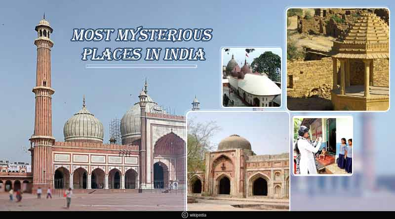 Most mysterious places in India
