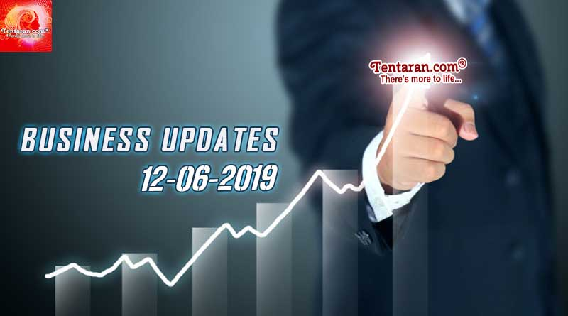 Latest India Business News 12th June 2019