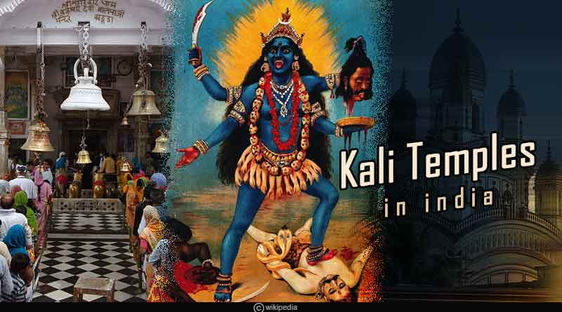 most famous kali temples in india