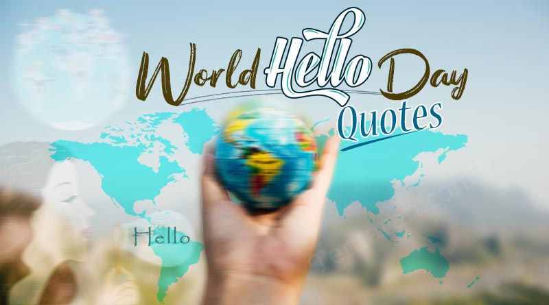 happy world hello day quotes images
