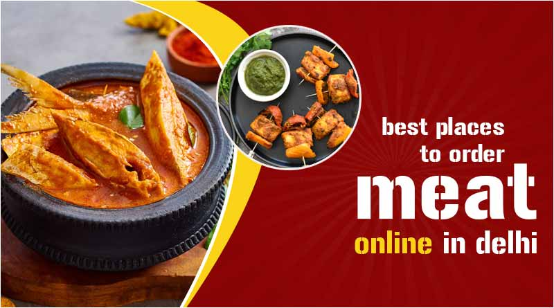 best places to order meat online in delhi