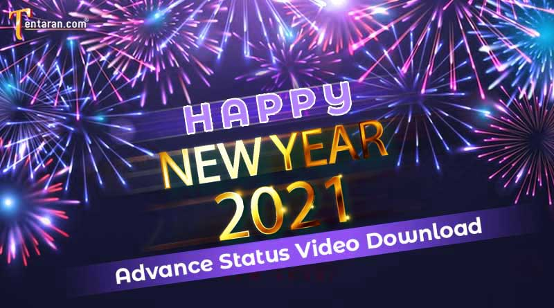 happy new year 2021 advance status video download