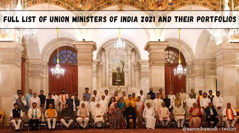Full list of Union Ministers of India 2021