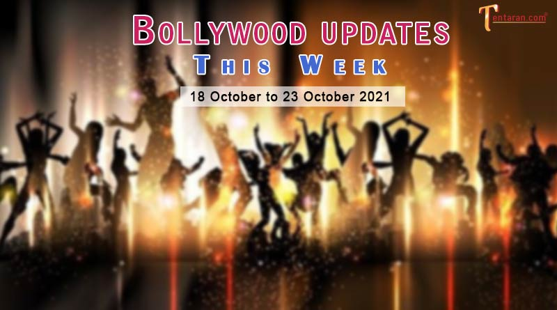 bollywood weekly news 18 to 23 october 2021