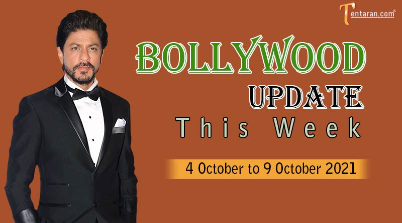 bollywood weekly news 4 to 9 october 2021