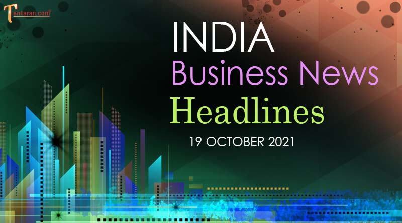 latest business news india today 19 october