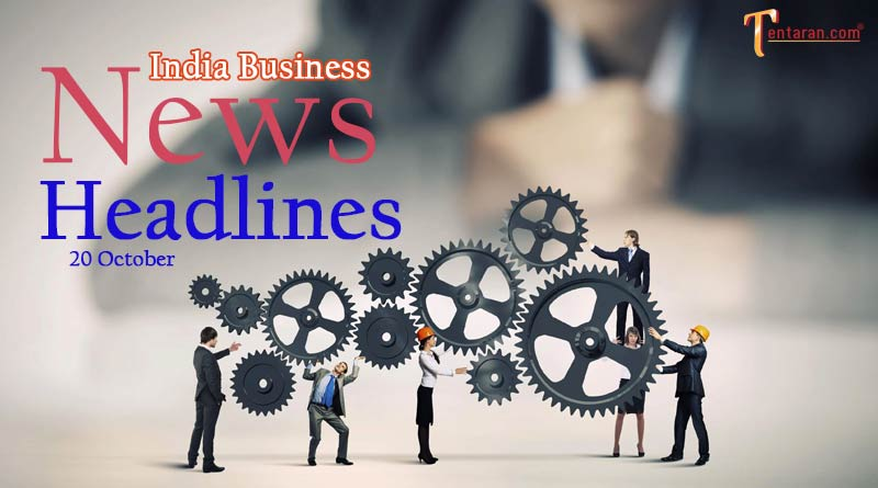 latest business news india today 20 october