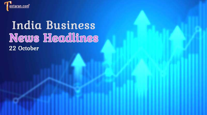 latest business news india today 22 october